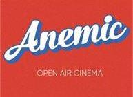 Anemic: open air cinema