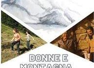Donne e montagna ieri e oggi - racconti e immagini - EVENTO ANNULLATO